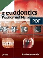 Badrinatheswar G.v.-pedodontics Practice and Management