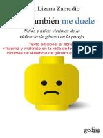 A mi también me duele, niños y niñas víctimas de la violencia de género en la pareja (texto adicional).pdf