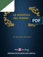 La Injusticia Del Terror - Bernardino Montejano
