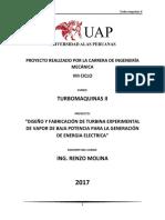 Informe Diseño y Fabricacion de Turbina Experimental de Vapor de Baja Potencia Para La Generacion de Energia Electrica