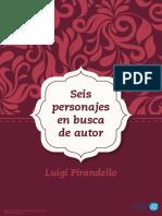 Seis Personajes en Busca de Autor Pirandello
