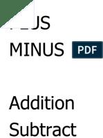 PLUS and Minus