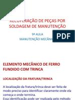 9ª Aula de Manutenção Mecânica-recuperação de Peças Por Soldagem de Manutenção