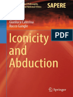 (Studies in Applied Philosophy, Epistemology and Rational Ethics 29) Gianluca Caterina, Rocco Gangle (Auth.)-Iconicity and Abduction-Springer International Publishing (2016)