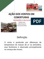 AÇÃO DOS VENTOS EM COBERTURAS.pptx