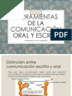 Herramientas de La Comunicación Oral y Escrita