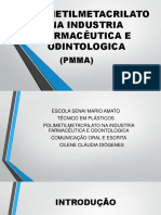 PMMA Na Industria Farmaceutica e Odontologica