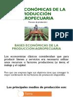 BASES ECONÓMICAS DE LA PRODUCCION AGROPECUARIA