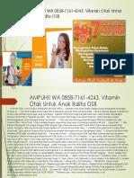 AMPUH!! WA 0858-7161-4243, Vitamin Otak Untuk Anak Balita OSB