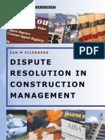 Dispute Resolution in Construction Management eBook-Lib