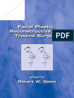 Facial Plastic Reconstructive and Trauma Surgery