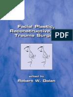 Facial Plastic Reconstructive and Trauma Surgery