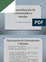 Comercialización de Concentrados y Metales