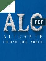 Alicante Ciudad Del Arroz
