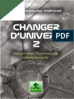 Rinpoché Darjeeling - Changer d'Univers 2