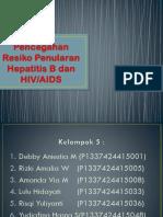 Ppt Pencegahan Resiko Penularan Hepatitis B Dan HIV