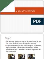 How to Setup a Tripod