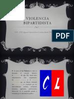 VIOLENCIA BIPARTIDISTA