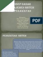 Konsep Dasar Manajemen Sistem Keperawatan