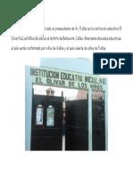 El Trabajo de Campo Fue Realizado en Preescolares de 4 y 5 Años en La Institución Educativa El Olivar de Los Niños Ubicada en El Distrito de Bellavista