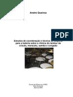 Coordenação e Técnica de Baqueta Sobre Maracatu, Samba e Congado
