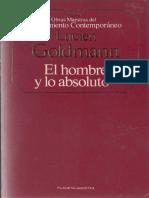 Goldmann Lucien - El Hombre Y Lo Absoluto.pdf