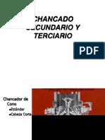Chancado Secundario y Terciario