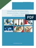 Financiamiento Internacional, Deuda Externa y Programas Estabilizadores.