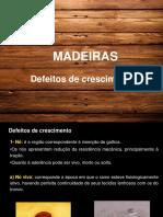 Aula 11 - Madeiras - Propriedades