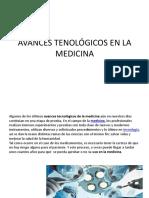 Avances Tenológicos en La Medicina
