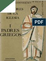 VON CAMPENHAUSEN, Hans (1974) Los padres de la iglesia I Padres Griegos, Madrid, Ediciones Cristiandad.pdf