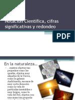 notacincientficacifrassignificativasyredondeo-120218172413-phpapp01