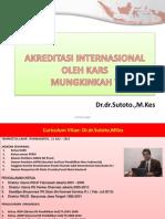 Dr. Sutoto - Mungkinkah Akreditasi Internasional Oleh Kars