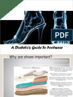 A Diabetic 's Guide to Footwear