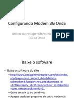Configurando Modem 3G Onda(Tim) para outra operadora(Claro)