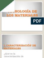 Tecnologia de Los Materiales POWER POINT 1