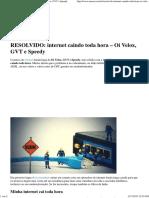RESOLVIDO_ Internet Caindo Toda Hora - Oi Velox, GVT e Speedy