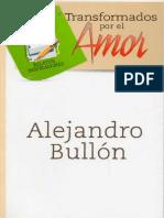 Transformados Por El Amor - Alejandro Bullón