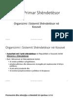 Ligjerata 1 - Organizimi i Kujdesit Shendetesor Ne Kosove - Faton Hoxha