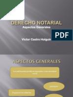 1. Aspectos Generales de Derecho Notarial