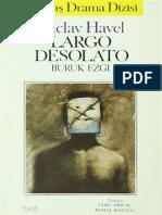 Vaclav Havel - Largo Desolato