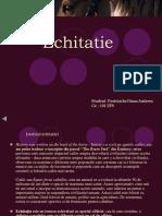 55613551-Echitatie.ppt