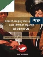 Brujeria Magia y Otros Prodigios en La Literatura Española Del Siglo de Oro