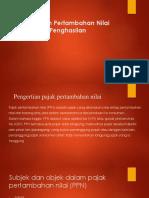 Perpajakan Pertambahan Nilai dan Pajak Penghasilan.pptx