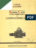 Carlos Álvarez. Sobre Cine Colombiano y Latinoamericano