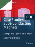 Case Studies in Superconducting Magnets-Y.iwasa