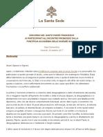 Papa Francesco. Discorso Ai Membri Della Pontificia Accademia Delle Scienze Sociali. 20171020
