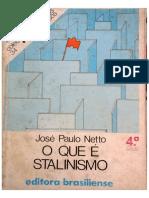 José Paulo Netto - O que é stalinismo.pdf