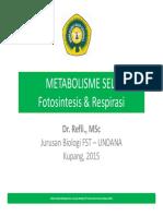 Metabolisme Sel Fotosintesis Respirasi