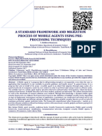A STANDARD FRAMEWORK AND MIGRATION PROCESS OF MOBILE AGENTS USING PRE-PROCESSING TECHNIQUES